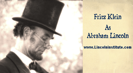 President Lincoln as portrayed by actor Fritz Klein<br>Fritz Klein portrays President Lincoln