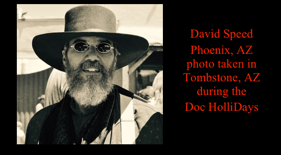 David Speed, Phoenix, AZ<br>Photo taken Tombstone AZ during Doc HolliDays